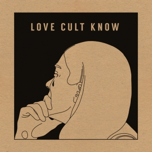 LoveCult-KnowEP