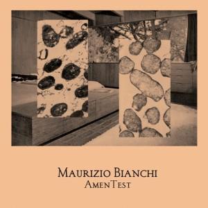 Maurizio Bianchi %22Amentest%22 7''