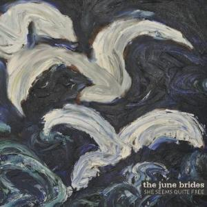 the june brides she seens quite free