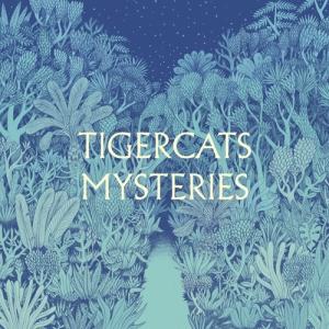tigercats mysteries lp