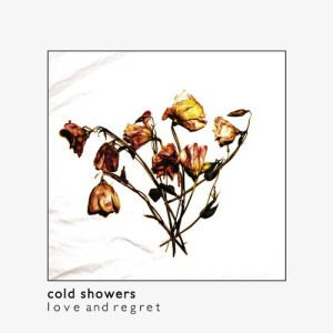 cold showers love and regret