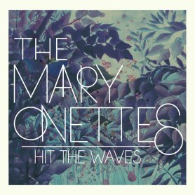 the mary onettes hit the waves cd