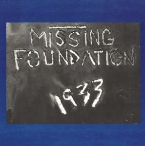 DAIS49-MissingFoundation-1933