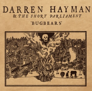 Darren Hayman & The Short Parliament BUGBEARS lp