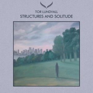 Tor Lundvall – Structures and Solitude 5xCD
