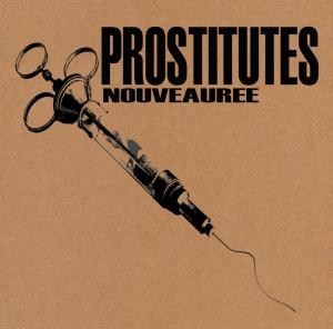 PROSTITUTES Nouveauree