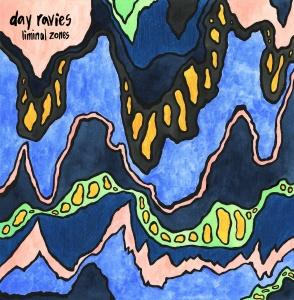 day ravies liminal zones