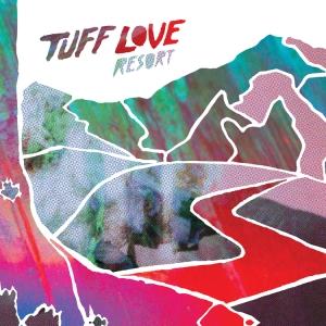 Tuff+Love+-+Resort+-+hi+res+RGB+web